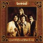 VINIL BREAD - Lost Without Your Love - sebo online