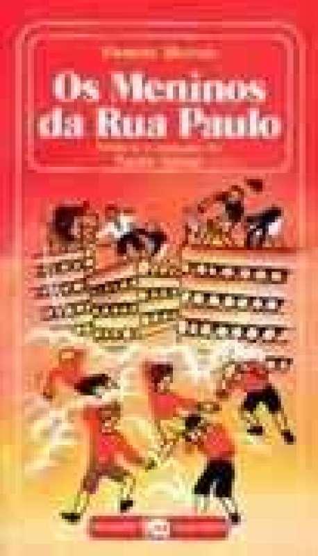 Livro: OS MENINOS DA RUA PAULO - FERENC MOLNAR - Sebo