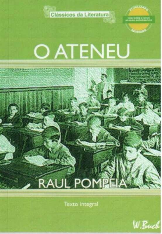 Livro: O Ateneu - Raul Pompeia - Sebo Online Container Cultura