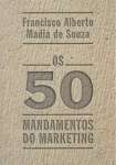 OS 50 MANDAMENTOS DO MARKETING - sebo online