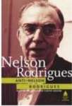 ANTI-NELSON RODRIGUES - sebo online