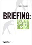 BRIEFING - A GESTAO DO PROJETO DE DESIGN - sebo online