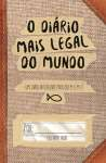 O DIARIO MAIS LEGAL DO MUNDO - sebo online