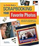 The KODAK Book of Scrapbooking Your Favorite Photos: Easy & Fun Techniques for Beautiful Scrapbook Pages - sebo online