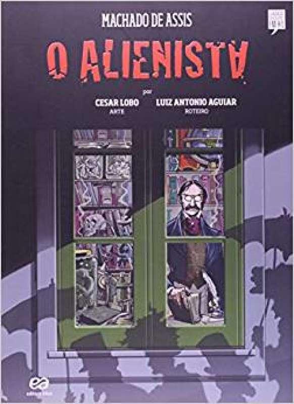 Livro: O Alienista - Coleção Clássicos Brasileiros em HQ - MACHADO DE ASSIS - Sebo Online